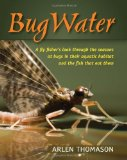 Bug Water, A Book For Fly Fishing