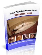 How To Make Wooden Fishing Lures E-Book