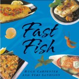 Fast Fish recipe cookbook by Hugh Carpenter and Teri Sandison